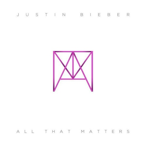 Justin Bieber All That Matters