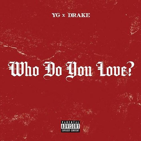 YG Who Do You Love