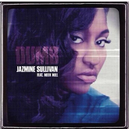 Jazmine Sullivan Dumb