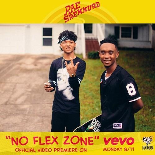 Rae Sremmurd No Flex Zone